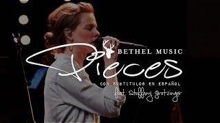 Bethel Music - Pieces [subtitulado en español]