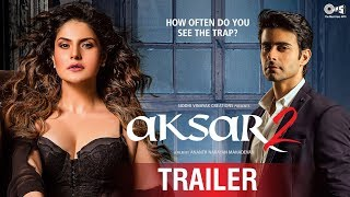 Aksar 2 Official Trailer | Latest Bollywood Movie 2017 | Zarine Khan, Gautam Rode | 6th October 2017 width=