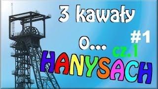 getlinkyoutube.com-3 Kawały o... HANYSACH cz.1 #1 - Marcin Sznapka