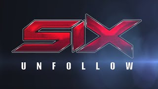 Six - Unfollow (ex-sixcoups Mc)