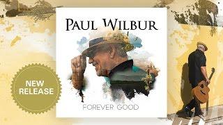 getlinkyoutube.com-Blessed Is He Who Comes (lyric video) FOREVER GOOD - Paul Wilbur