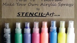 How To Make Acrylic Sprays.