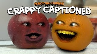 getlinkyoutube.com-Annoying Orange - Crappy Captioned (Inspired By Rhett & Link!)