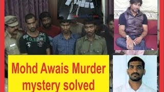 getlinkyoutube.com-Mohammed Awais Sensational Murder Mystery solved by Hyderabad Police