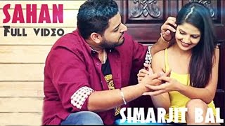 getlinkyoutube.com-Sahan | Simarjit Bal Ft 2Toniks | Latest Punjabi Song 2016