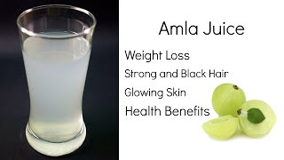 getlinkyoutube.com-Benefits of Amla Juice | Weight Loss, Hair, Skin & Health | Indian Gooseberry