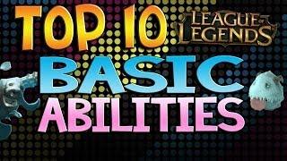 getlinkyoutube.com-Top 10 Basic Abilities - League of Legends