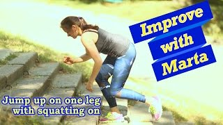 getlinkyoutube.com-Jump up on one leg with squatting on it - Improve with Marta