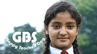GBS Teachers Day 2015 Video | Dedicated to Our Teachers