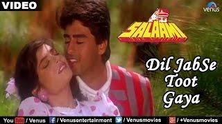 Dil Jab Se Toot Gaya - Solo (Salaami)