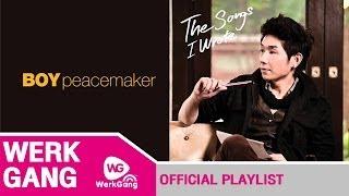 getlinkyoutube.com-รวมเพลงเพราะๆ Boy Peacemaker (The songs I Wrote)