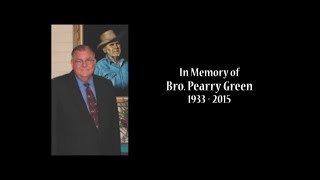 getlinkyoutube.com-TRIBUTE TO BROTHER PEARRY GREEN ● MEMORIAL SERVICE [FUNERAL]