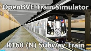getlinkyoutube.com-OpenBVE ►R160 | N | Astoria to Coney Island!◀