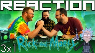 Rick And Morty 3x1 REACTION!!