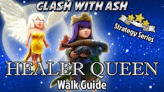 getlinkyoutube.com-Clash Of Clans | Ultimate Queen Walk Guide for TH10 / TH9 3 Star Healer/AQ Strategy