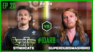 getlinkyoutube.com-EP 20   #IDARB   Syndicate vs SuperDubsSmashBro   Legends of Gaming