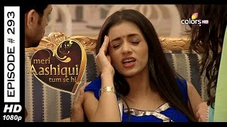 Meri Aashiqui Tum Se Hi - 21st July 2015 - मेरी आशिकी तुम से ही - Full Episode (HD)