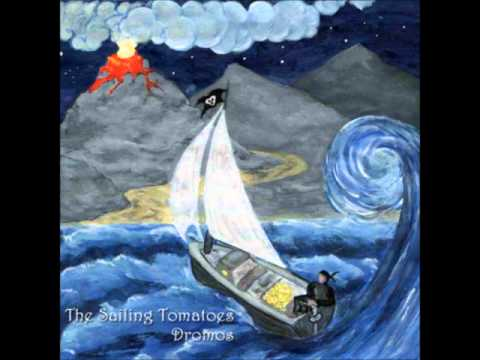 The Sailing Tomatoes -  She's Gone