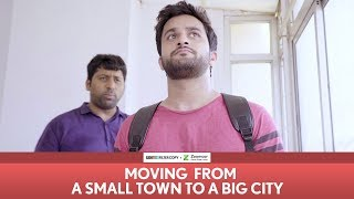 FilterCopy | Moving From A Small Town To A Big City | Ft. Veer Rajwant Singh