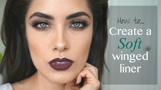 How to Create a Soft Winged Liner | Melissa Alatorre