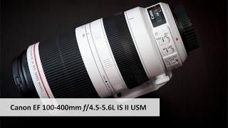 getlinkyoutube.com-Canon EF 100-400 mm f/4.5-5.6L IS II USM - Leichtes Tele-Zoom im Test [Deutsch]