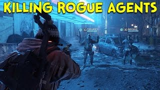 getlinkyoutube.com-KILLING ROGUE AGENTS! - The Division Dark Zone