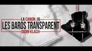 getlinkyoutube.com-LA CANON 16°DIDIN CLASH °FT° BASSTA° LES BAROS TRANSPARENT