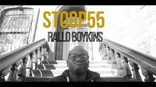 STOOP55: RALLO BOYKINS