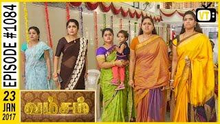 getlinkyoutube.com-Vamsam - வம்சம் | Tamil Serial | Sun TV |  Epi 1084 | 23/01/2017