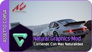 ASSETTO CORSA | NATURAL GRAPHICS MOD | MOD GRAFICO | - ESPAÑOL HD -