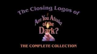 """getlinkyoutube.com-The Closing Logos of """"Are You Afraid of the Dark?"""" - The Complete Collection"""