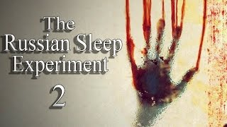 "getlinkyoutube.com-""The Russian Sleep Experiment 2"" Creepypasta"