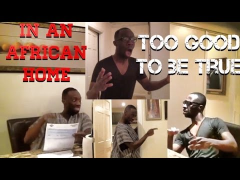 In An African Home | Too Good To Be True