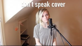 No Doubt - Don't Speak   Cover by Holly Henry