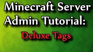 getlinkyoutube.com-Minecraft Admin How-To: DeluxeTags [FREE]