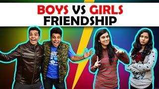 BOYS vs GIRLS FRIENDSHIP | The Half-Ticket Shows