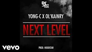 Yong-C - Next Level (ft Ol' Kainry)