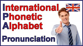 getlinkyoutube.com-International Phonetic Alphabet (IPA) | English Pronunciation
