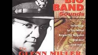 getlinkyoutube.com-Glenn Miller & His Orchestra- Begin the Beguine