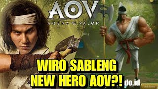 VIRAL!! NEW HERO AOV WIRO SABLENG LEGENDA INDONESIA!! - ARENA OF VALOR