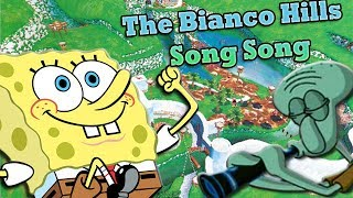 getlinkyoutube.com-The Bianco Hills Song Song