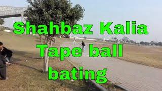 Shahbaz Kalia Bating tape ball at Lahore