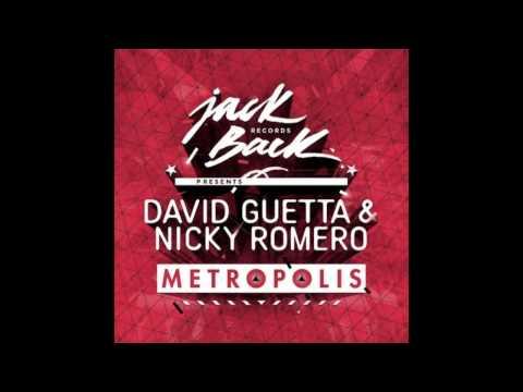 David Guetta & Nicky Romero - Metropolis -o9l9OzU6KIQ