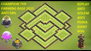 Clash of clans - Town hall 9 Best (TH9) Farming Base TOP TEN + Defense Replay ANTI 50%