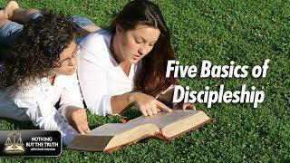 Five Basics Of Discipleship