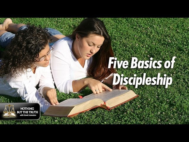 Five Basics Of Discipleship