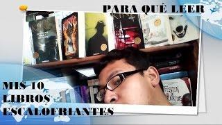 TOP 10 DE LIBROS ESCALOFRIANTES