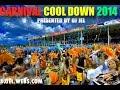 DJ JEL PRESENTS   2014 CARNIVAL COOL DOWN