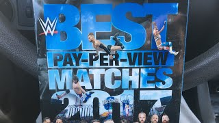 WWE Best PPV Matches Of 2017 DVD Review