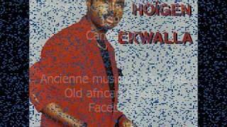 Hoïgen Ekwalla - Mon Amie